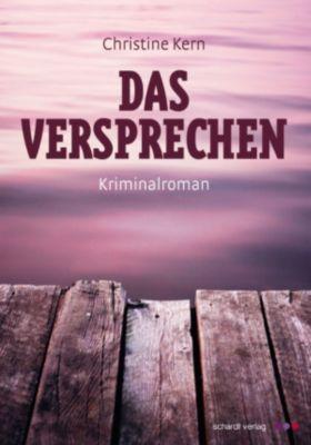Das Versprechen: Allgäu-Krimi, Christine Kern