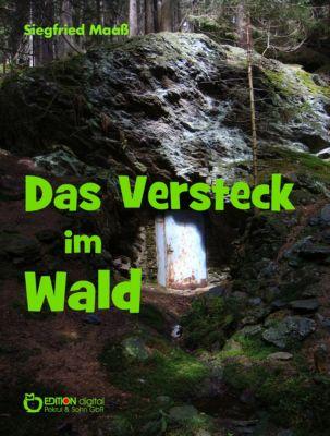 Das Versteck im Wald, Siegfried Maass