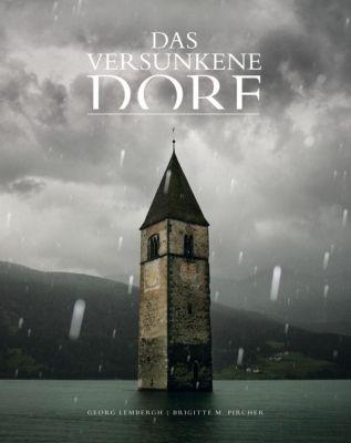 Das versunkene Dorf, m. DVD - Brigitte M. Pircher |