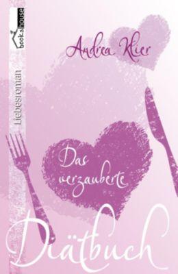 Das verzauberte Diätbuch, Andrea Klier
