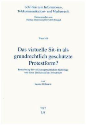 Das virtuelle Sit-in als grundrechtlich geschützte Protestform?, Leonie Dißmann