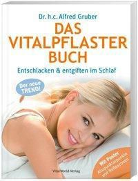 Das Vitalpflaster Buch, Alfred Gruber