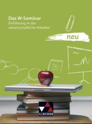 Das W-Seminar neu, Steffen Fritsche, Marc Hupfer, Michael Schuster