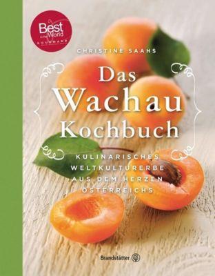 Das Wachau Kochbuch - Christine Saahs |