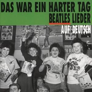 Das War Ein Harter Tag-Beatl, Diverse Interpreten