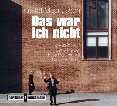 Das war ich nicht, 3 Audio-CDs, Kristof Magnusson