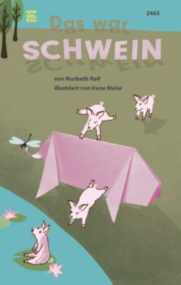 Das war Schwein, Marbeth Reif