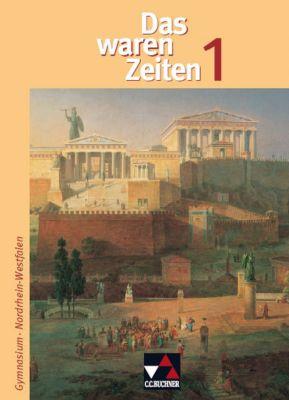 Das waren Zeiten, Ausgabe Gymnasium Nordrhein-Westfalen: Bd.1 5./6. Jahrgangsstufe, Vom Frühmenschen zur Ständegesellschaft