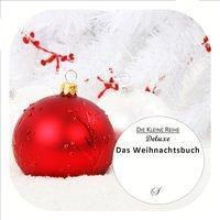 Das Weihnachtsbuch - Götz Gußmann |