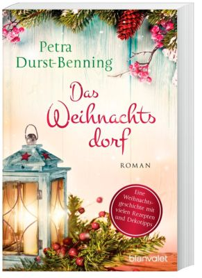 Das Weihnachtsdorf - Petra Durst-Benning |