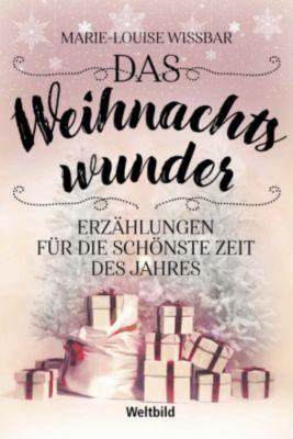 Das Weihnachtswunder, Marie-Louise Wißbar