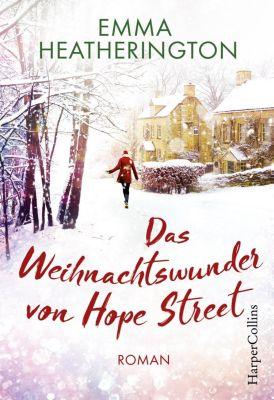 Das Weihnachtswunder von Hope Street - Emma Heatherington  