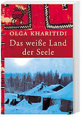 Das weiße Land der Seele, Olga Kharitidi