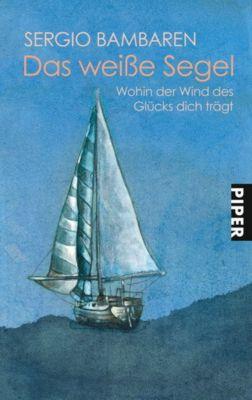 Das weiße Segel, Sergio Bambaren