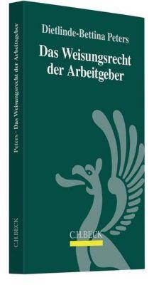 Das Weisungsrecht der Arbeitgeber - Dietlinde-Bettina Peters pdf epub