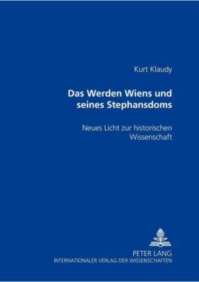 Das Werden Wiens und seines Stephansdoms, Kurt Klaudy