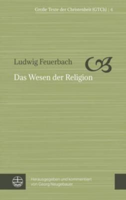 Das Wesen der Religion - Ludwig Feuerbach |