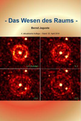 Das Wesen des Raums, Bernd Jaguste