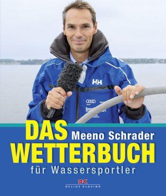Das Wetterbuch für Wassersportler, Meeno Schrader