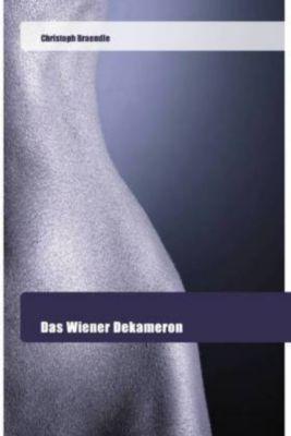 Das Wiener Dekameron - Christoph Braendle |