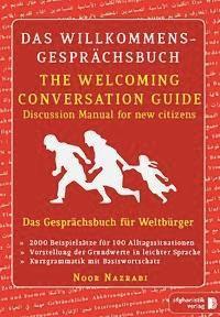 Das Willkommens-Gesprächsbuch Deutsch - Englisch für Weltbürger, Noor Nazrabi