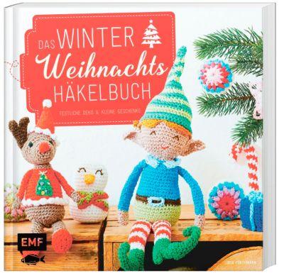 Das Winter-Weihnachts-Häkelbuch - Lucia Förthmann |