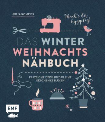 Das Winter-Weihnachts-Nähbuch - Julia Romeiß  