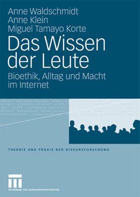 Das Wissen der Leute, Anne Waldschmidt, Anne Klein, Miguel Tamayo Korte