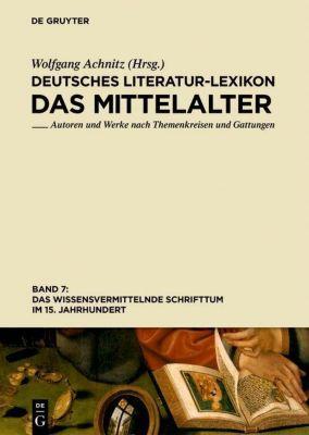 Das wissensvermittelnde Schrifttum im 15. Jahrhundert