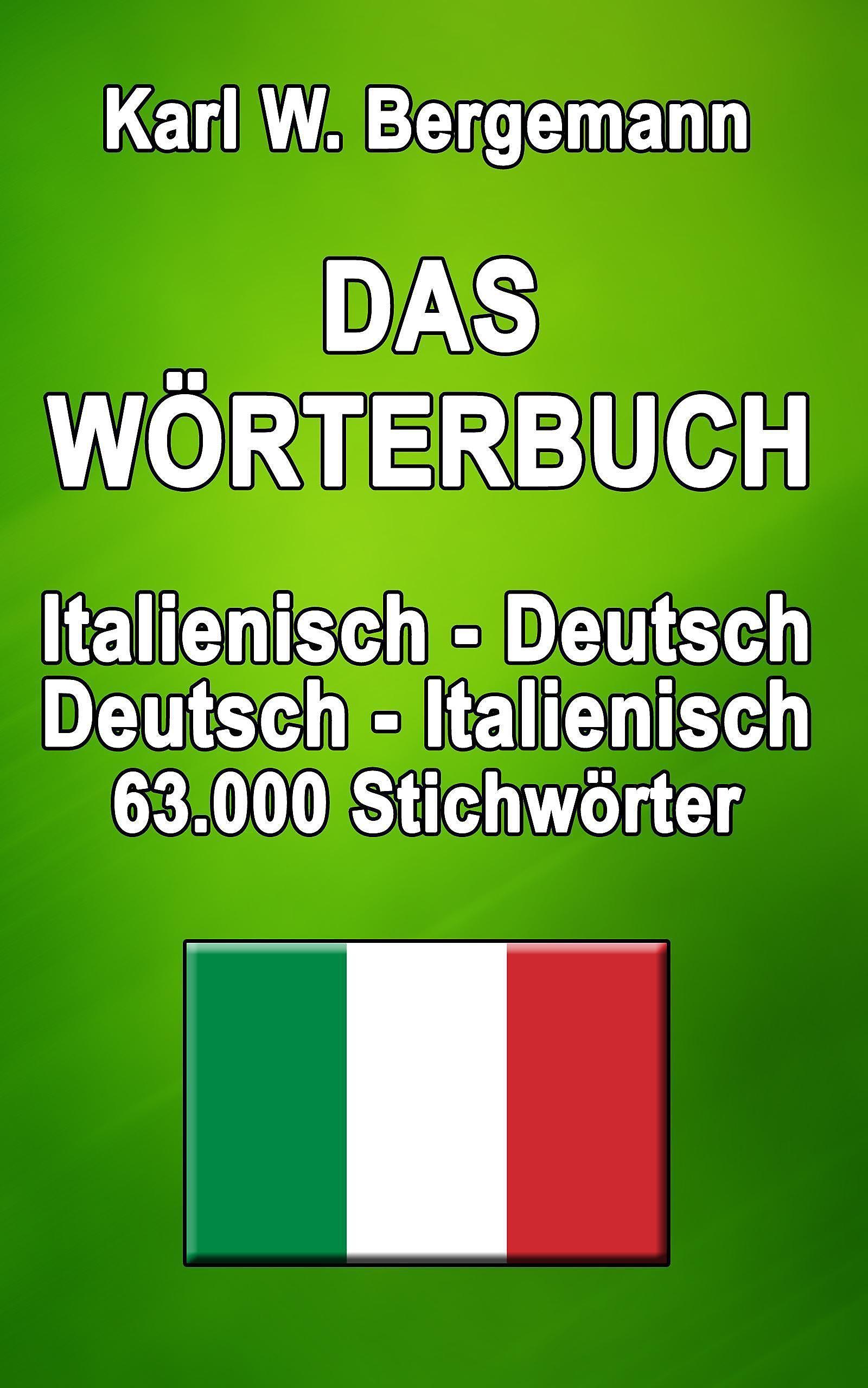 Das Wörterbuch Italienisch Deutsch Deutsch Italienisch Ebook