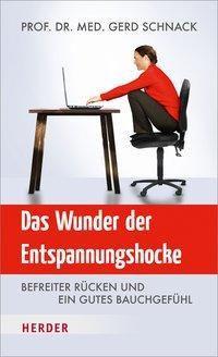 Das Wunder der Entspannungshocke, Gerd Schnack