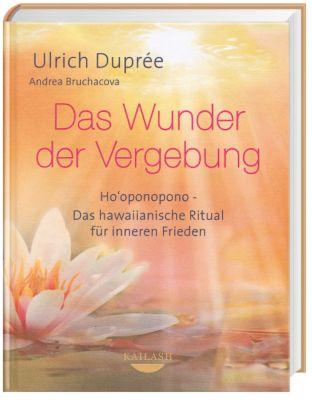Das Wunder der Vergebung - Ulrich E. Duprée pdf epub