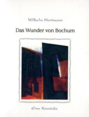Das Wunder von Bochum, Wilhelm Hortmann