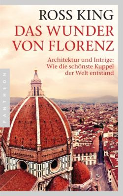 Das Wunder von Florenz - Ross King pdf epub