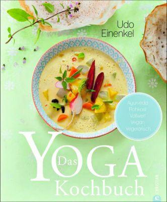 Das Yoga-Kochbuch - Udo Einenkel pdf epub