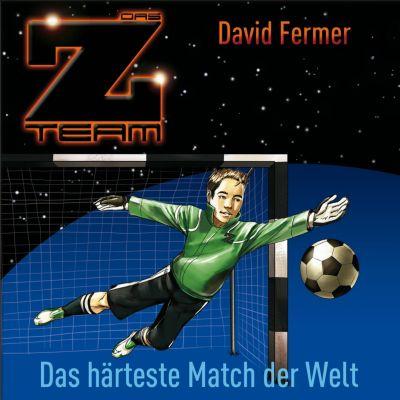 Das Z-Team: Das Z-Team - 03: Das härteste Match der Welt