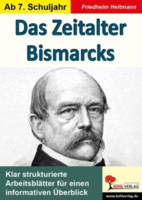 Das Zeitalter Bismarcks, Friedhelm Heitmann