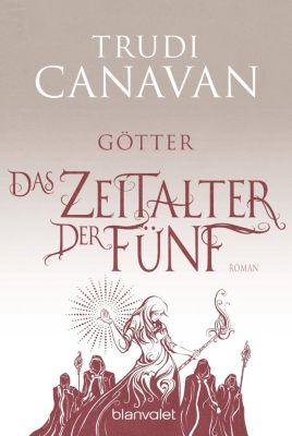 Das Zeitalter der Fünf - Götter - Trudi Canavan pdf epub