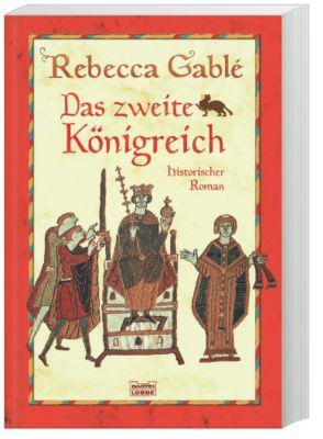Das zweite Königreich, Rebecca Gablé