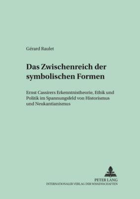 Das Zwischenreich der symbolischen Formen, Gérard Raulet