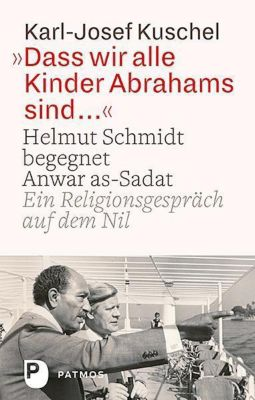 Dass wir alle Kinder Abrahams sind ..., Karl-Josef Kuschel