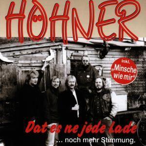 Dat es ne jode Lade he!, Höhner