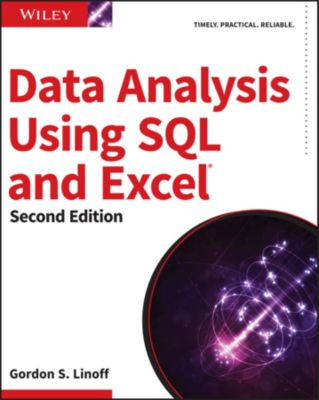 Data Analysis Using SQL and Excel, Gordon S. Linoff