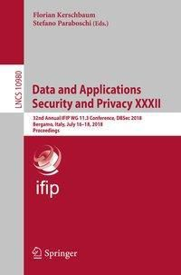 Data and Applications Security and Privacy XXXII