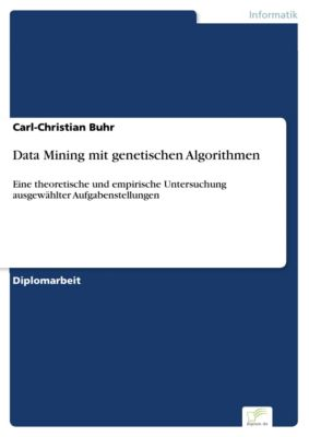 Data Mining mit genetischen Algorithmen, Carl-Christian Buhr