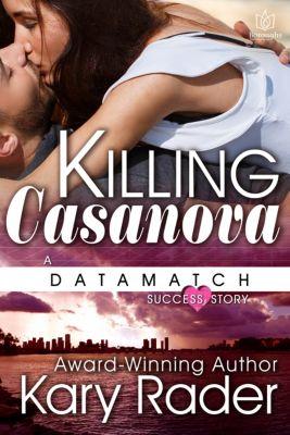 DataMatch: Killing Casanova, Kary Rader