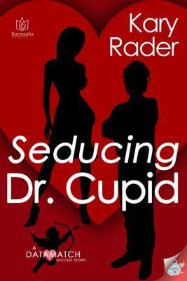 DataMatch: Seducing Dr. Cupid, Kary Rader