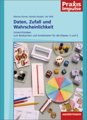 Daten, Zufall und Wahrscheinlichkeit, Martina Klunter, Monika Raudies, Ute Veith