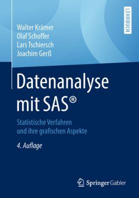 Datenanalyse mit SAS®, Walter Krämer, Olaf Schoffer, Lars Tschiersch, Joachim Gerss