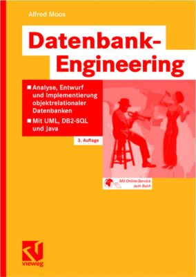 Datenbank-Engineering, Alfred Moos